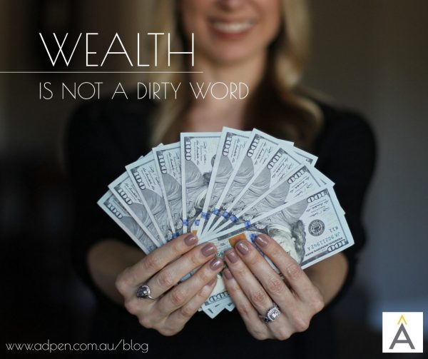 wealth is not dirty word, financial wealth, john sage