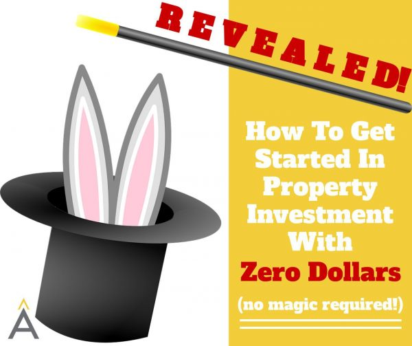 property investment zero dollars