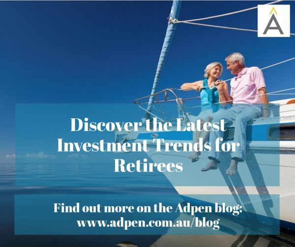 Discover the Latest Investment Trends for Retirees