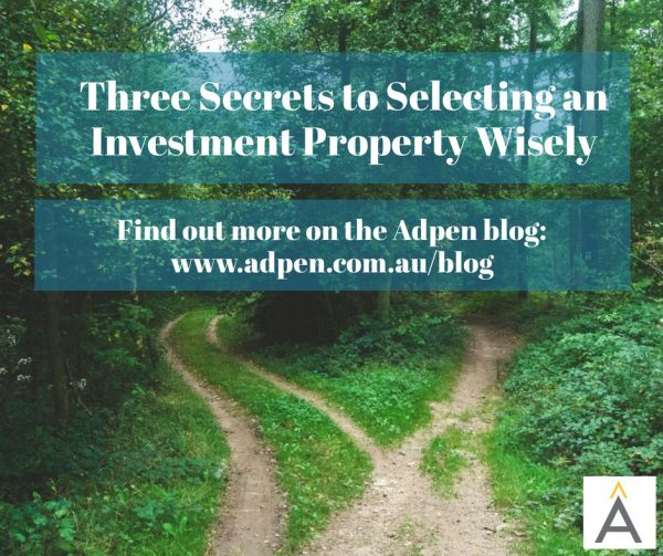 Three secrets to selecting an investment property