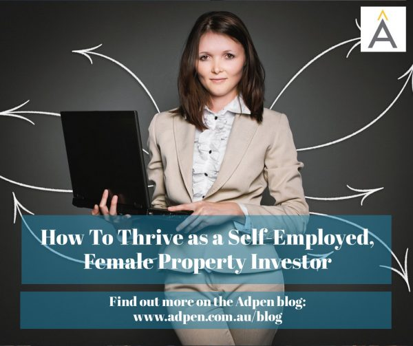 How To Thrive as a Self-Employed, Female Property Investor | Adpen Blog