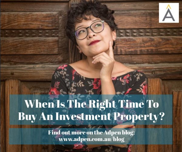When Is The Right Time To Buy An Investment Property?