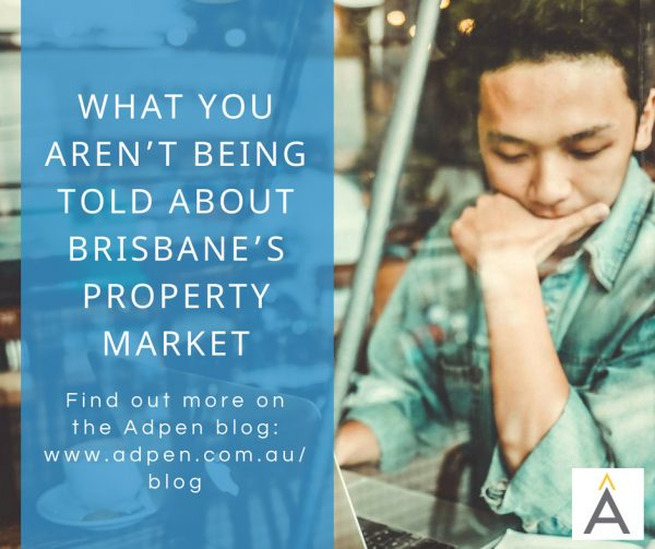 What You Aren't Being Told About Brisbane's Property Market